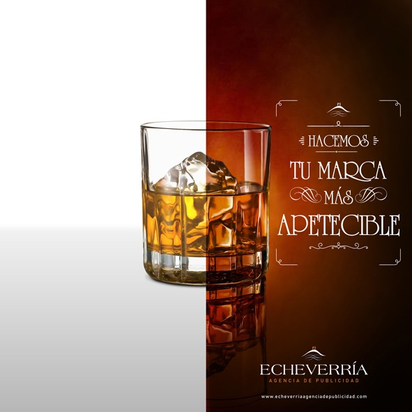 """Echeverría Agencia de Publicidad Campaña """"Hacemos tu marca más apetecible"""" Whisky"""