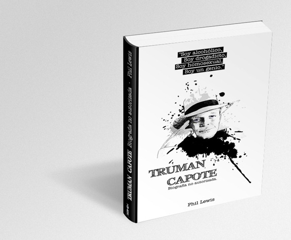 """Diseño e ilustración de la portada del libro """"Truman Capote Biografía no autorizada"""" de Phil Lewis, para la Editorial Totem."""